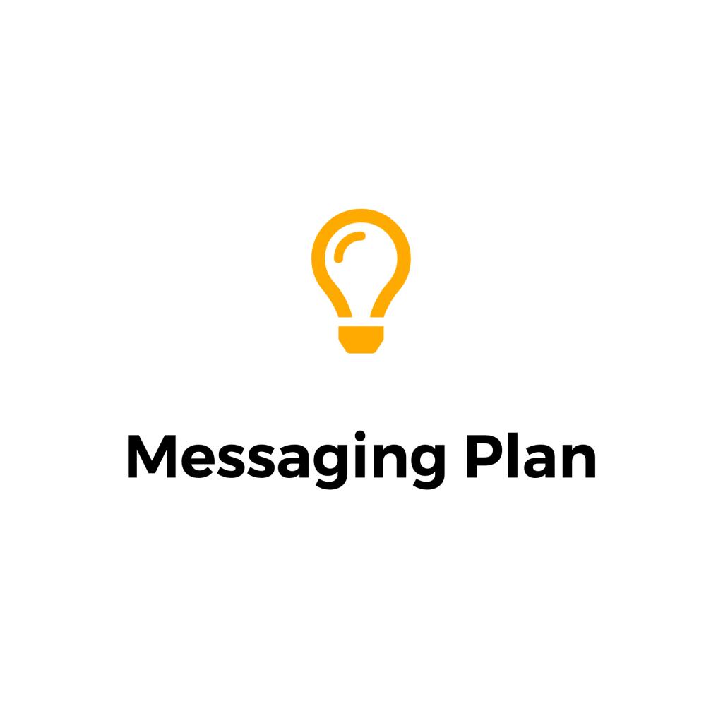Messaging Plan
